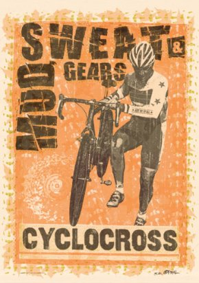 Mud, sweat and gears by Brian Opsal